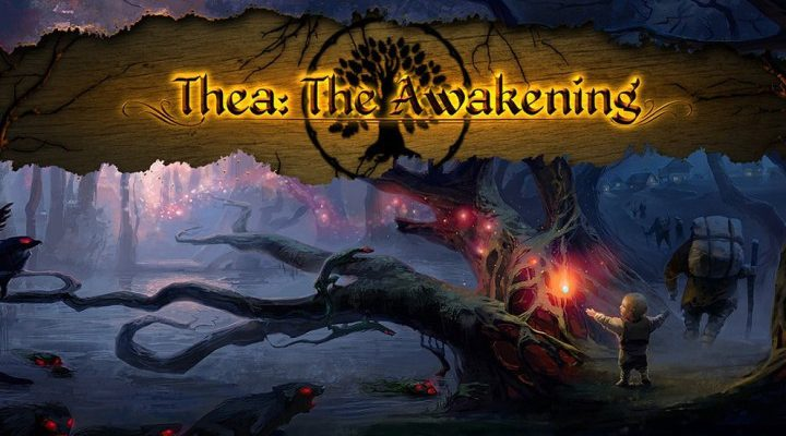 Thea: The Awakening